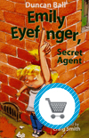 Emily Eyefinger Secret Agent book by Duncan Ball