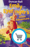 Emily Eyefinger Alien Adventure book by Duncan Ball