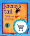 Jeremy's Tail book by Duncan Ball