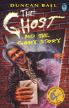The Ghost and the Gory Story book by Duncan Ball