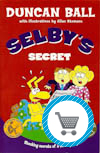 Selby's Secret book by Duncan Ball