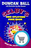 Selby's Side-Splitting Joke Book by Duncan Ball