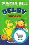 Selby Speaks book by Duncan Ball